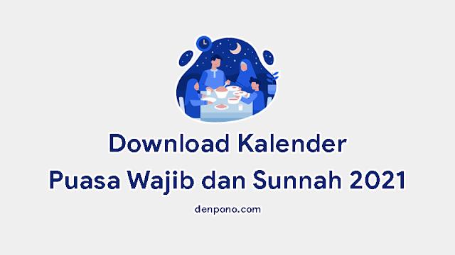 Download Kalender Puasa Wajib dan Sunnah 2021 1442 - 1443 Hijriyah