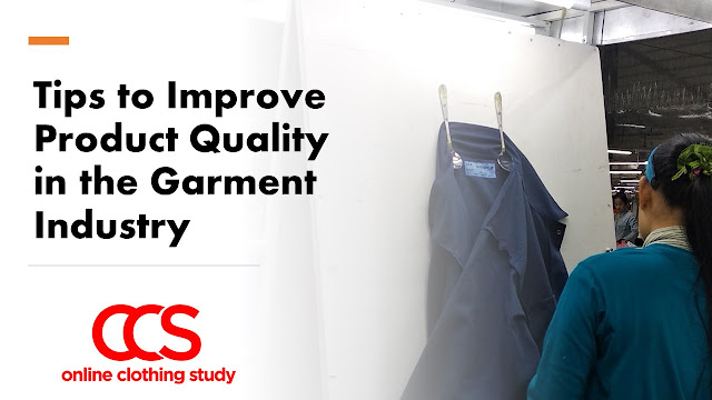 Tips for improving garment quality