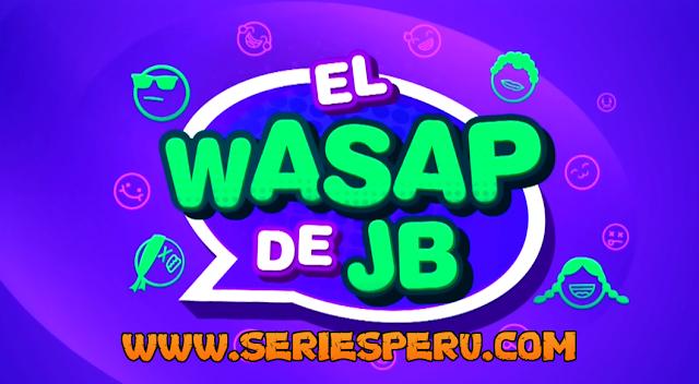 El Wasap De JB Programas