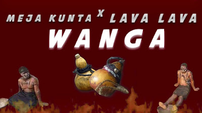 Audio | Meja Kunta x Lava Lava - Wanga | Download Official Mp3