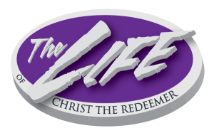 The Life of Christ The Redeemer