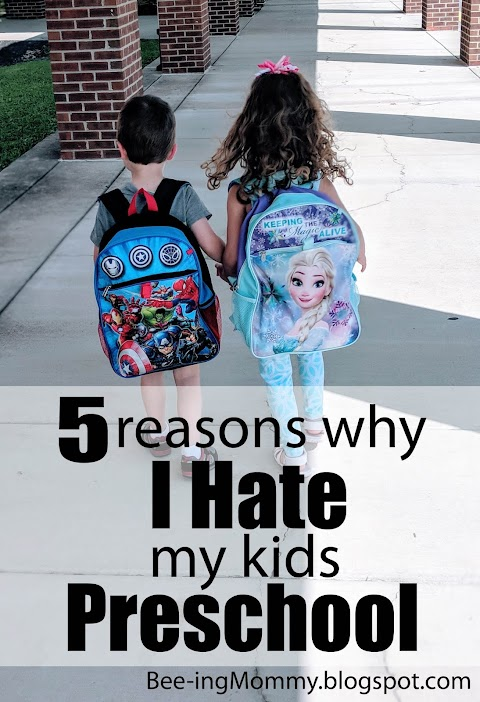 5 Reasons Why I Hate my kids Preschool