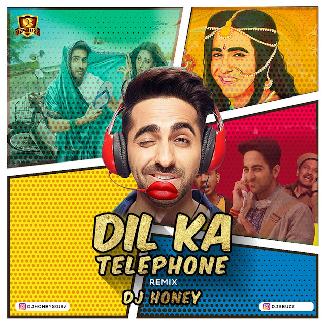 Dil Ka Telephone (Remix) –  DJ Honey