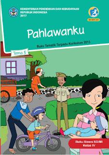 Buku Siswa Tema 5 Pahlawanku Kelas 4 Kurikulum 2013 Revisi 2017