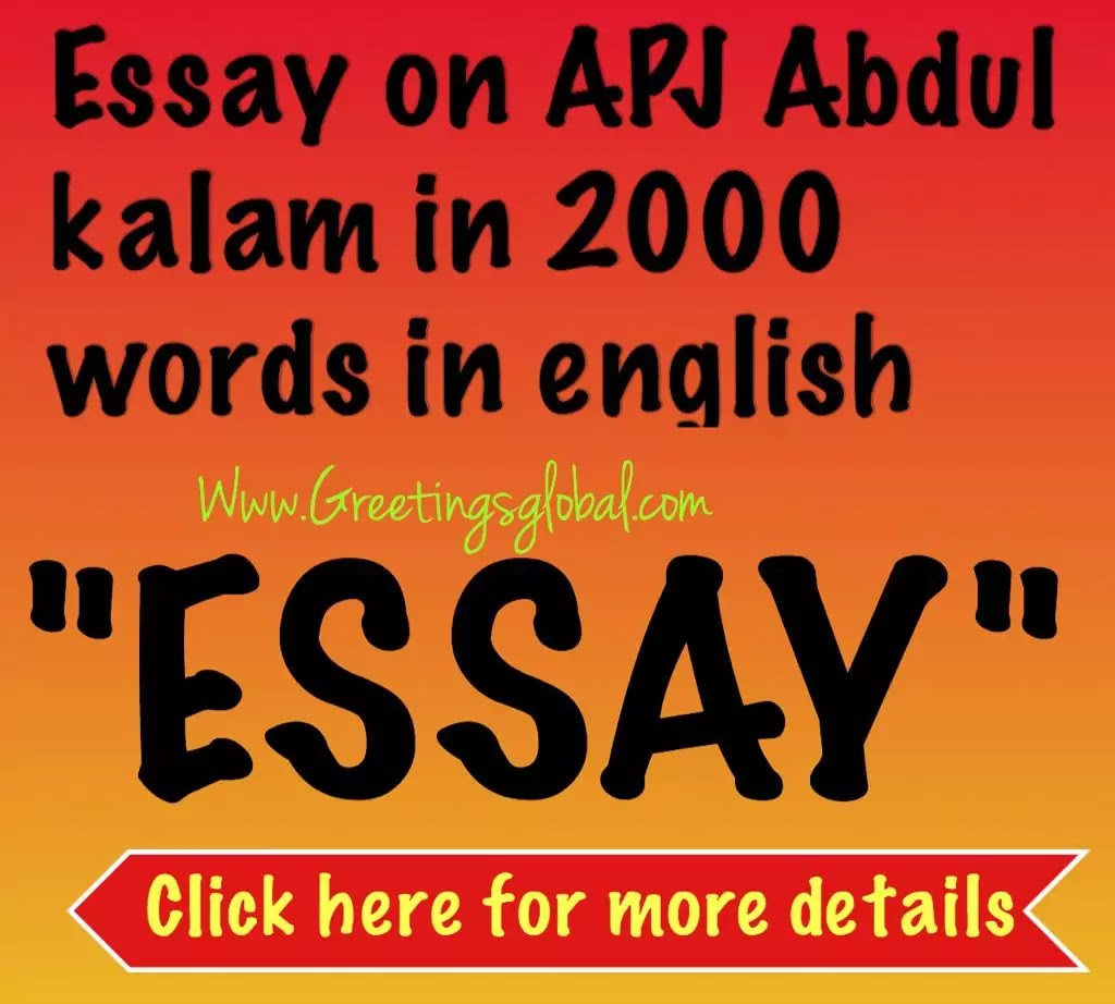 Essay on APJ Abdul kalam in 2000 words in English