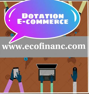 Nouveauté sur la dotation e-commerce 2020 au Maroc pour commerce électronique