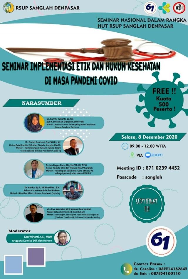 WEBINAR 3 SKP!  FREE!  Topik: Seminar Implementasi Etik dan Hukum Kesehatan di Masa Pandemi COVID