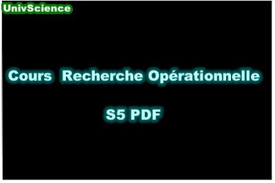 Cours Recherche Opérationnelle S5 PDF.