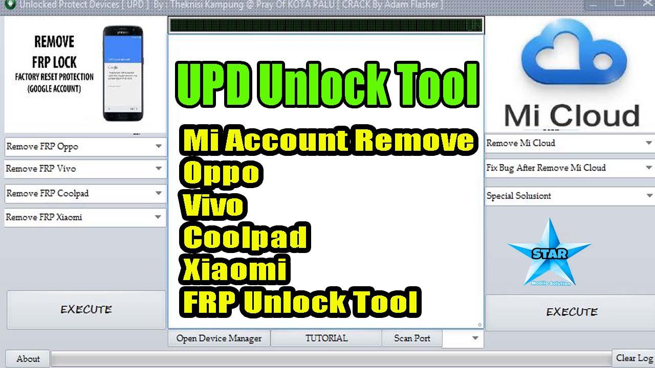 UPD FRP/Mi Cloud Unlock Tool | Oppo/Vivo/Xiaomi Mi Account Remove