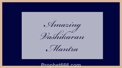 Chamatkari Vashikaran Mantra