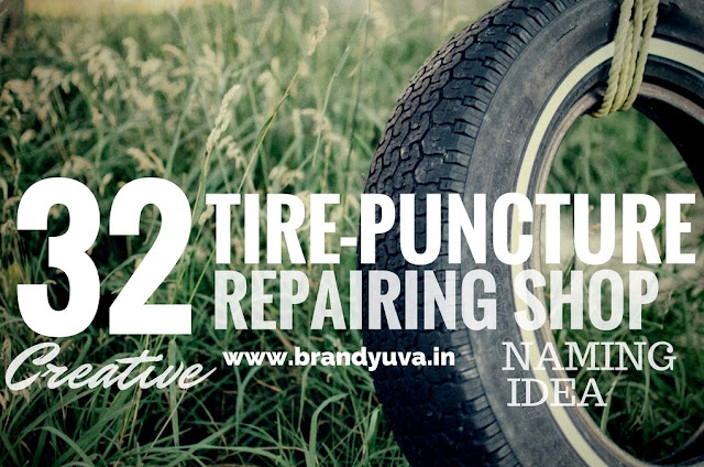 Tire puncture repairing shop names idea
