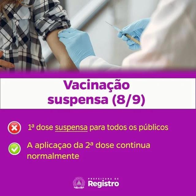 Vacinação suspensa neste 08/09 em Registro-SP