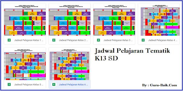 Download Jadwal Pelajaran Tematik K13 Kelas 1, 2, 3, 4, 5 Dan 6 SD Revisi Terbaru