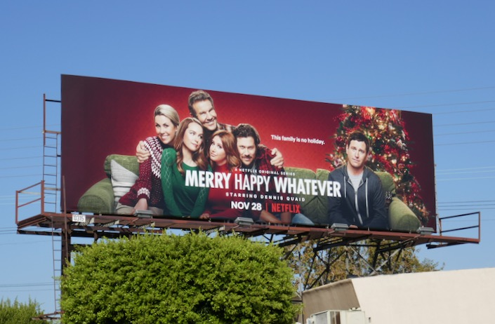 Merry Happy Whatever series premiere billboard