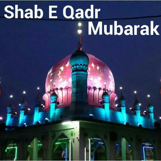 Shab E Qadar mabarak