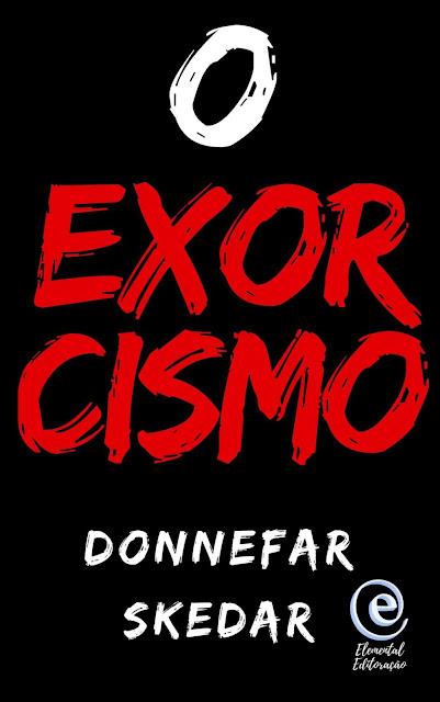 O Exorcismo - Donnefar Skedar