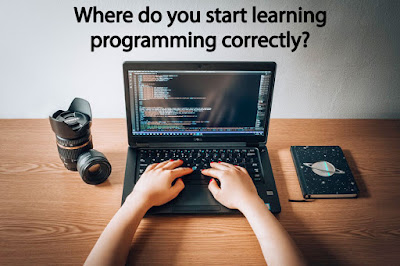 Where do you start learning programming correctly?