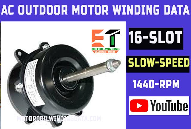 Ac outdoor motor 960 Rpm winding data full details.