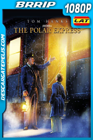 El expreso polar (2004) 1080p BRrip Latino – Ingles