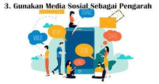 Gunakan Media Sosial Sebagai Pengarah merupakan salah satu cara penerapan nilai pancasila pada generasi milenial