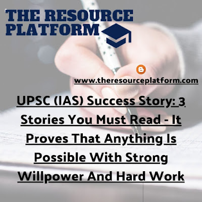 UPSC (IAS) Success Story: 3 Stories You Must Read