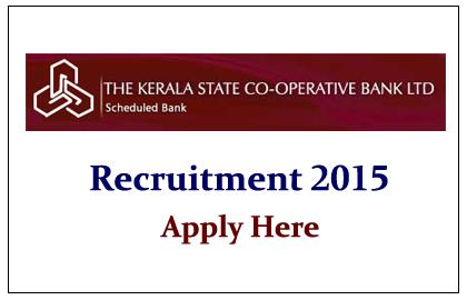Kerala State Co-Operative Bank Recruitment 2015