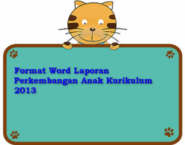 Format Word Laporan Perkembangan Anak Kurikulum 2013