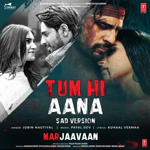 Tum Hi Aana Sad Version Lyrics, Sung By Jubin Nautiyal.