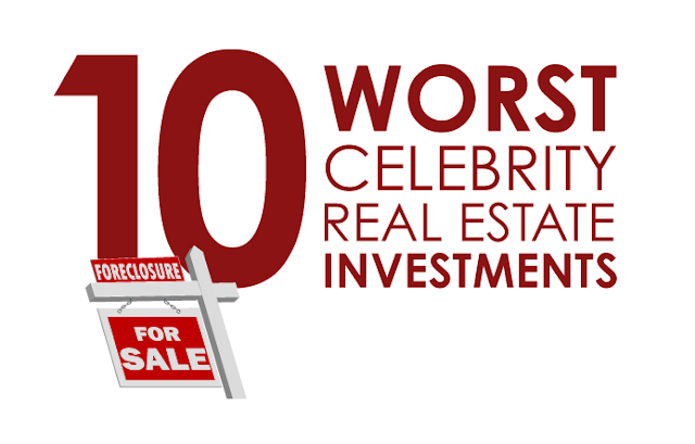 10 Worst Celebrity Real Estate Investments  #Infographic