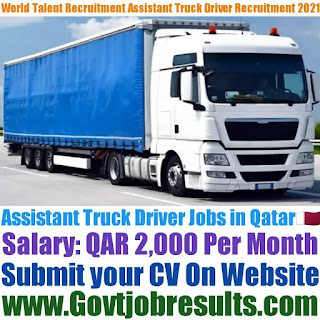 World Talent Recruitment Assistant Truck Driver Recruitment 2021-22