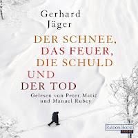 Jäger, Gerhard: Der Schnee, das Feuer, die Schuld und der Tod