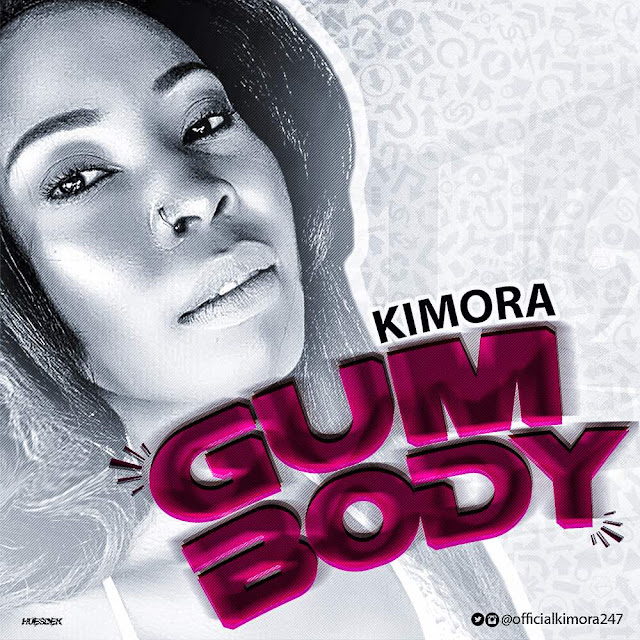 Kimora-Gum-body-mp3-download