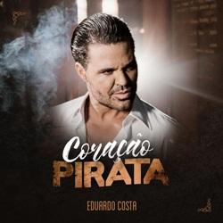 Coração Pirata - Eduardo Costa