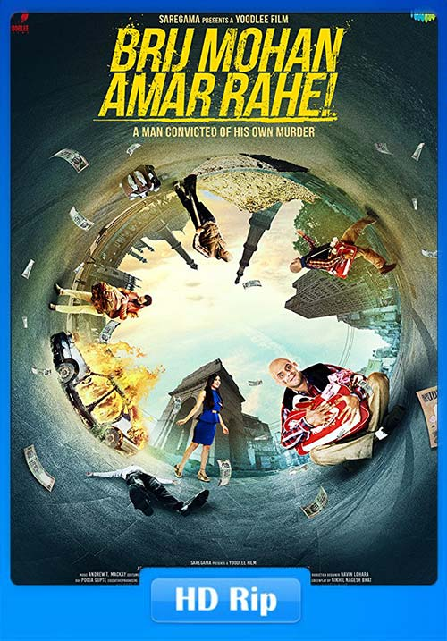 Brij Mohan Amar Rahe 2018 Hindi HDRip x264 | 480p 300MB | 100MB HEVC