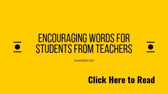 Top [Best] encouraging words for students from teachers