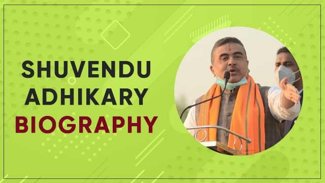 Shuvendu Adhikari biography wiki