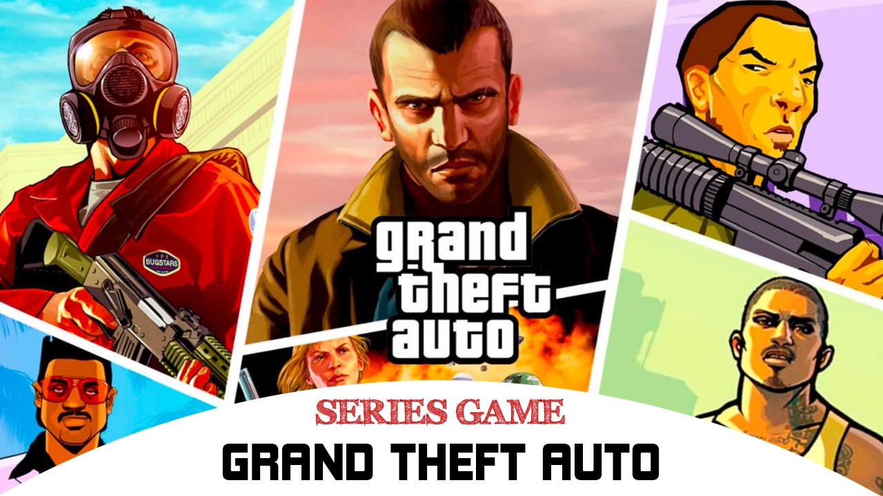 Danh sách các phiên bản của Grand Theft Auto (GTA)
