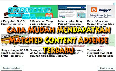 Cara Mendapatkan Matched Content Adsense Terbaru