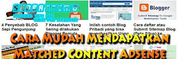 Cara Mudah Mendapatkan Matched Content Adsense Terbaru