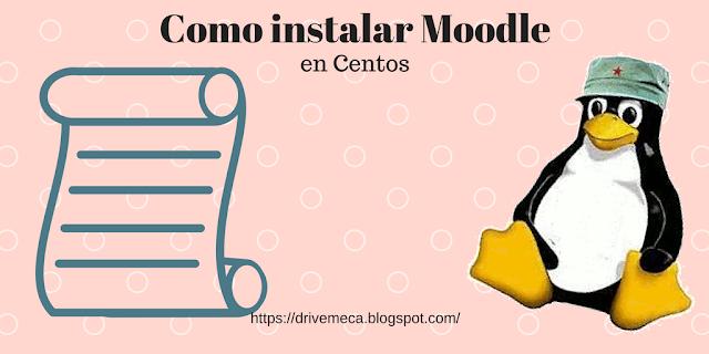 Drivemeca instalando Moodle en servidor Linux Centos