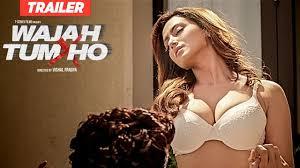 Wajah Tum Ho Theatrical Trailer   Vishal Pandya   Sana Khan, Sharman & Gurmeet Rajniesh