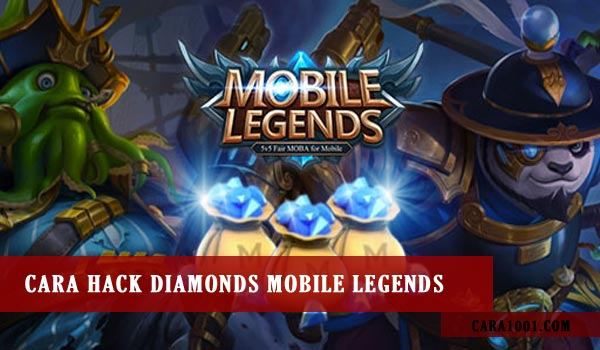 Cara Hack Diamond Mobile Legends 2020 Cara1001