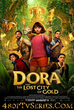Watch Online Free Dora and the Lost City of Gold (2019) Full Hindi Dubbed Movie Download 480p 720p HD