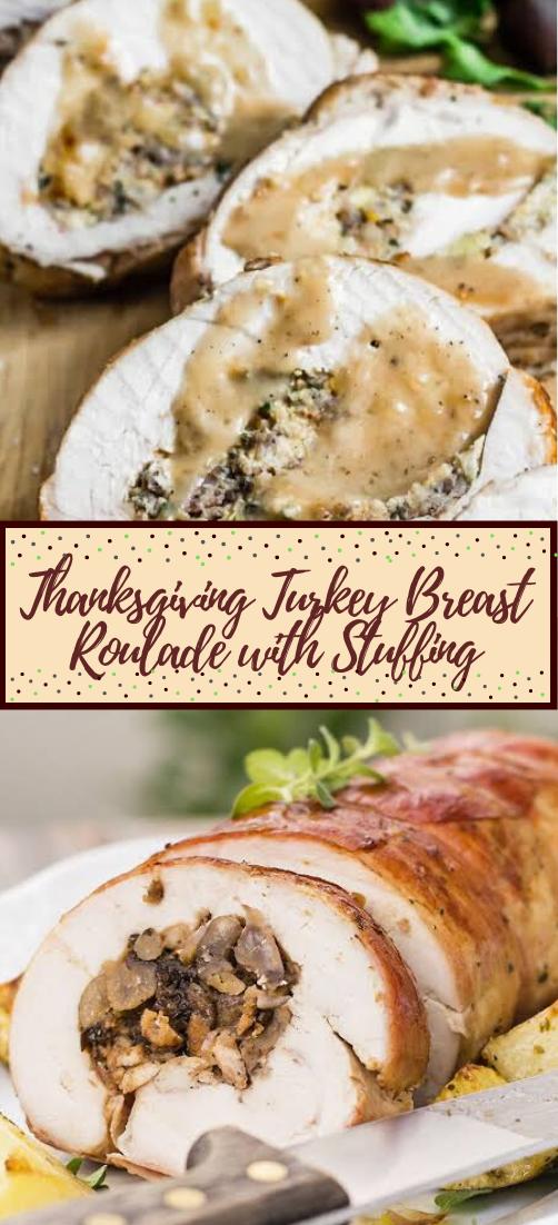Thanksgiving Turkey Breast Roulade with Stuffing #dinnerrecipe #food #amazingrecipe #easyrecipe