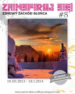 http://pomorskie-craftuje.blogspot.com/2013/12/zainspiruj-sie-8-zimowy-zachod-sonca.html