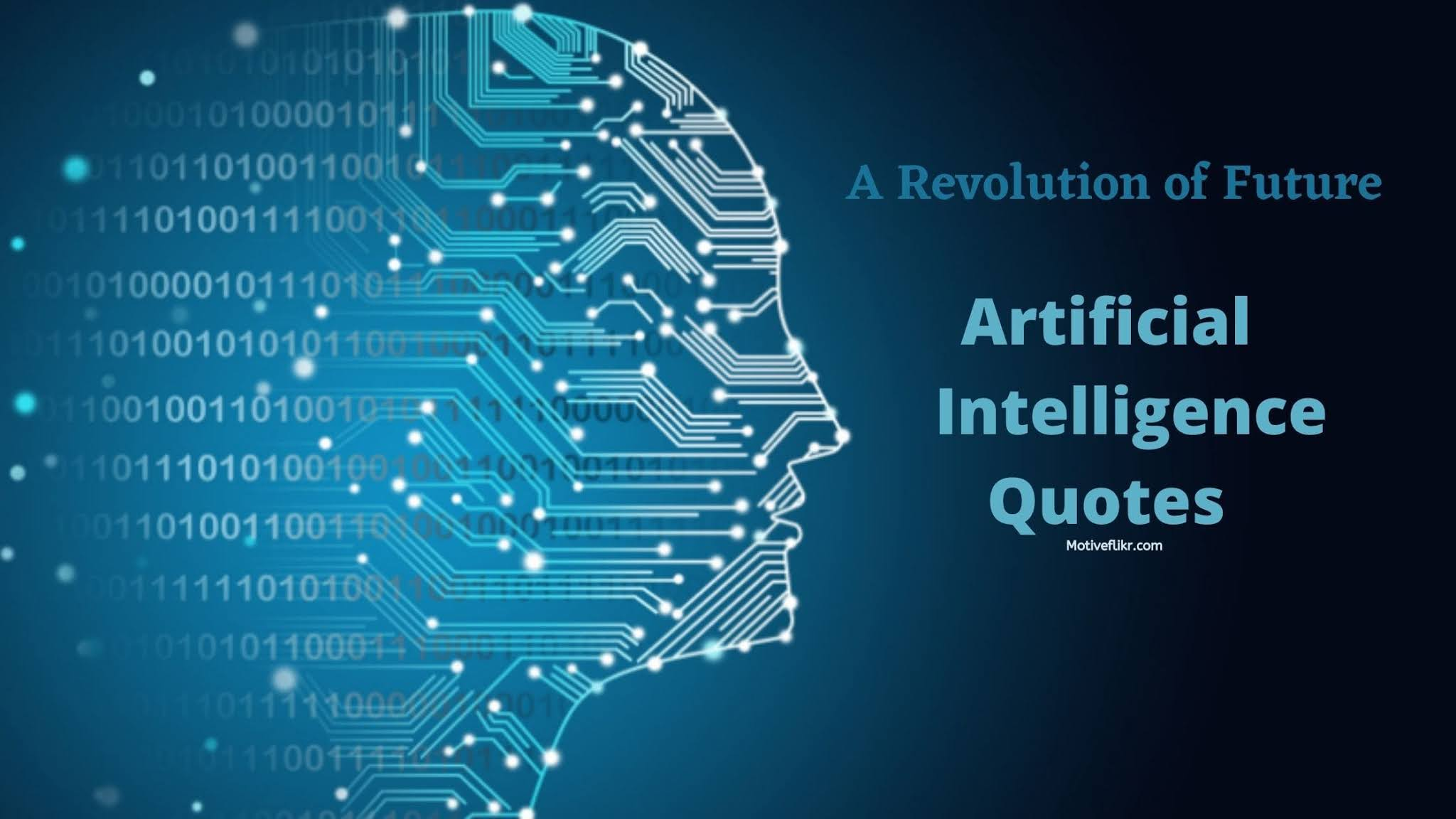 Artificial Intelligence quotes Representing revolution by AI Technology