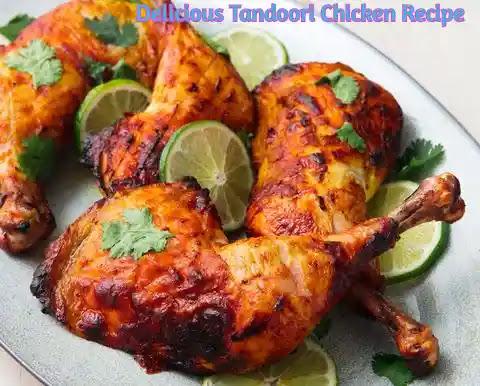Tandoori Chicken Recipe   How to make tandoori chicken