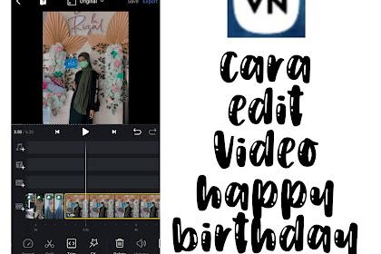 Cara Edit Video Happy Birthday ala TikTok Sesuai Beat Musik (VN Tutorial)