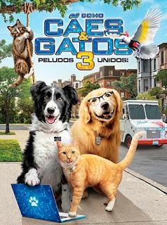Como Cães e Gatos 3: Peludos Unidos! - HDRip Dual Áudio