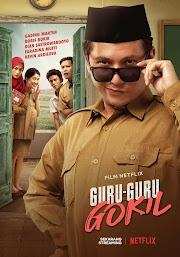Film | Guru-Guru Gokil dan Ekspektasi yang Tidak Tercapai